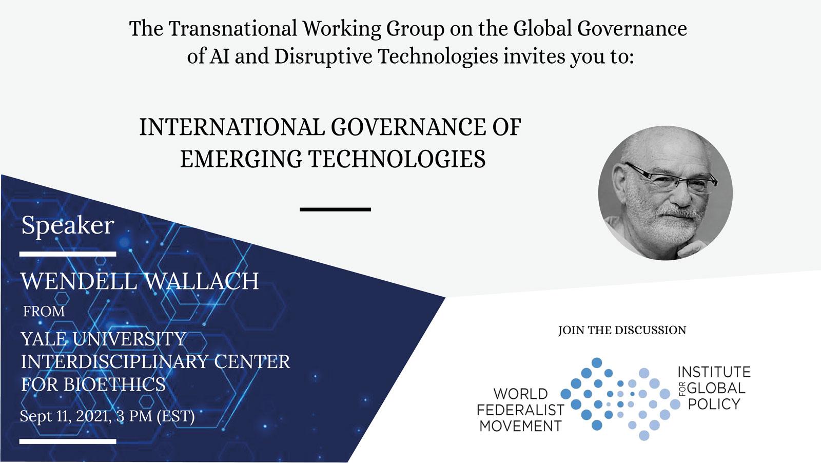WFM/IGP International Governance of Emerging Technologies
